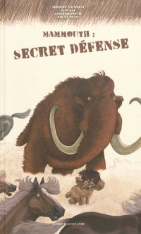 mammouth secret defense